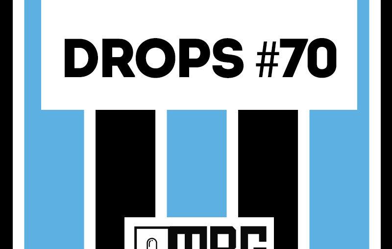 MBG Drops #70