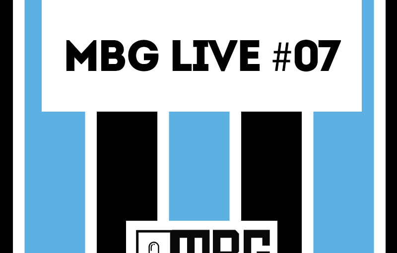 """MBG Live #07 - Libertadores, """"os guri"""" e a Base"""