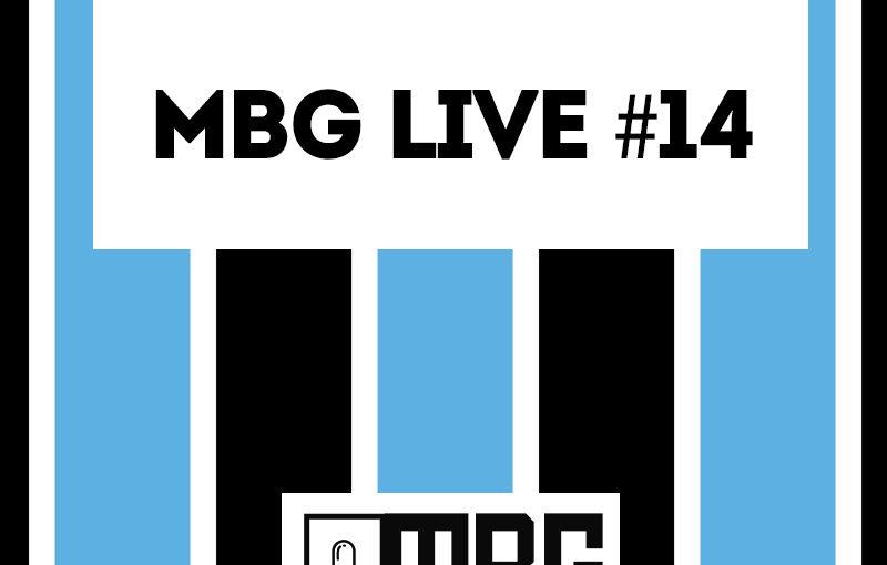 MBG Live #14 – Pressão em Tiago Nunes