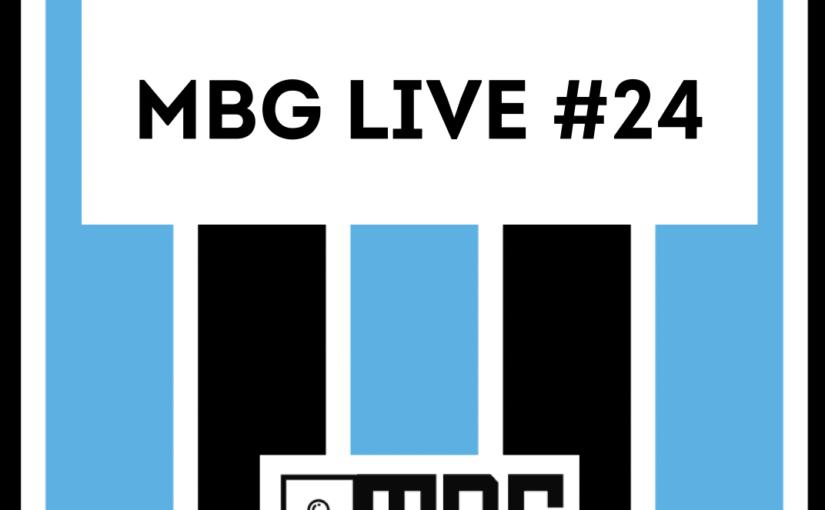 MBG Live #24